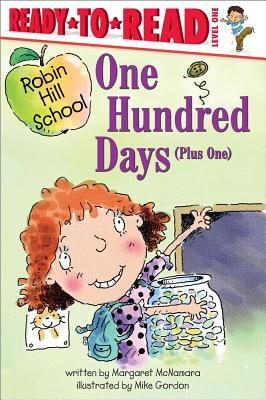 One Hundred Days Plus One By McNamara, Margaret/ Gordon, Mike (ILT)