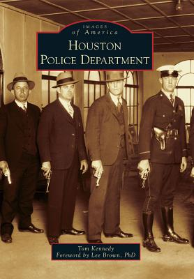 Houston Police Department By Kennedy, Tom